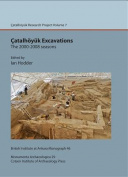 Catalhoyuk Excavations: The 2000-2008 Seasons