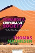 Towards a Surveillant Society