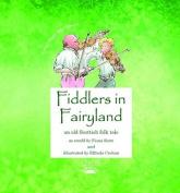 Fiddlers in Fairyland