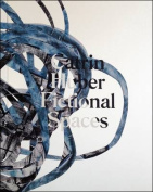 Catrin Huber - Fictional Spaces