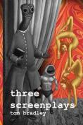 Three Screenplays