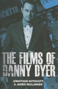 The Films of Danny Dyer