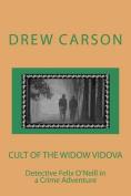 Cult of the Widow Vidova