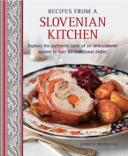 Recipes from a Slovenian Kitchen