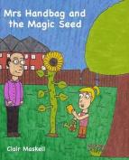 Mrs Handbag and the Magic Seed