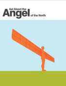 Aal Aboot the Angel of the North