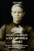 Ellen Thomson - a Reasonable Doubt