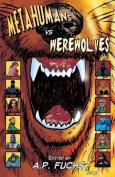 Metahumans Vs Werewolves