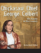 Chickasaw Chief George Colbert