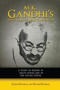 M. K. Gandhi's First Nonviolent Campaign