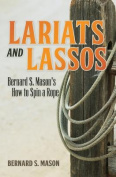 Lariats and Lassos
