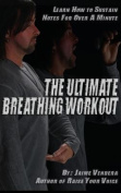The Ultimate Breathing Workout