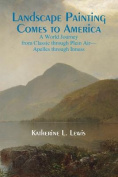 Landscape Painting Comes to America