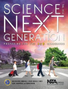 Science for the Next Generation