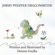Jimmy Pfeiffer Dragonmeyer
