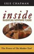 Inside Radical Loving Care