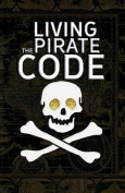 Living the Pirate Code