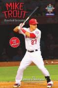 Mike Trout: Baseball Sensation