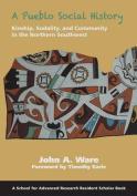 A Pueblo Social History