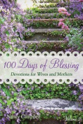 100 Days of Blessing - Volume 2