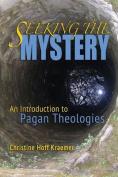 Seeking the Mystery