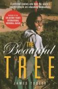 The Beautiful Tree