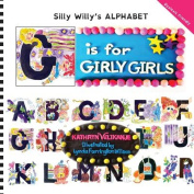 G Is for Girly Girls