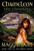Chameleon - The Choosing