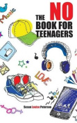 The No Book for Teenagers