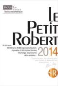 Le Petit Robert Langue Francaise 2014 - Desk Edn   [FRE]