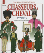 Chasseurs a Cheval 1779-1815