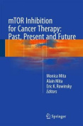 mTOR Inhibition for Cancer Therapy