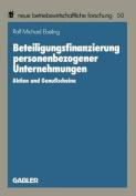 Beteiligungsfinanzierung Personenbezogener Unternehmungen [GER]