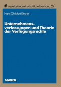 Unternehmensverfassungen Und Theorie Der Verfugungsrechte  [GER]