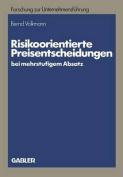 Risikoorientierte Preisentscheidungen Bei Mehrstufigem Absatz  [GER]