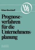 Prognoseverfahren Fur Die Unternehmensplanung [GER]
