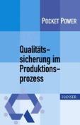 Qualitatssicherung im Produktionsprozess [GER]