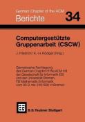 Computergestutzte Gruppenarbeit (Cscw)