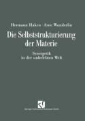 Die Selbststrukturierung Der Materie [GER]