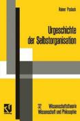Urgeschichte Der Selbstorganisation  [GER]