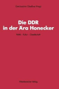 Die Ddr in Der Ara Honecker [GER]