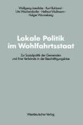 Lokale Politik Im Wohlfahrtsstaat  [GER]