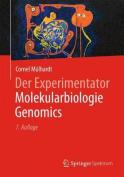 Der Experimentator Molekularbiologie / Genomics  [GER]