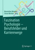 Faszination Psychologie - Berufsfelder Und Karrierewege [GER]