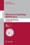 Advances in Cryptology - Crypto 2013