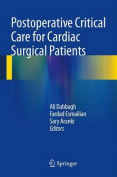 Postoperative Critical Care for Cardiac Surgical Patients
