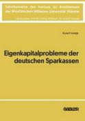 Die Eigenkapitalprobleme Der Deutschen Sparkassen [GER]