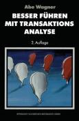Besser Fuhren Mit Transaktions-Analyse