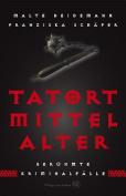 Tatort Mittelalter [GER]