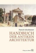 Handbuch Der Antiken Architektur [GER]